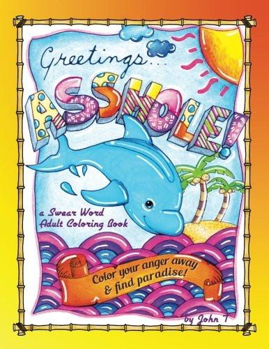 Greetings...A**hole! a Swear Word Adult Coloring Book - Boho Bohemian Decor