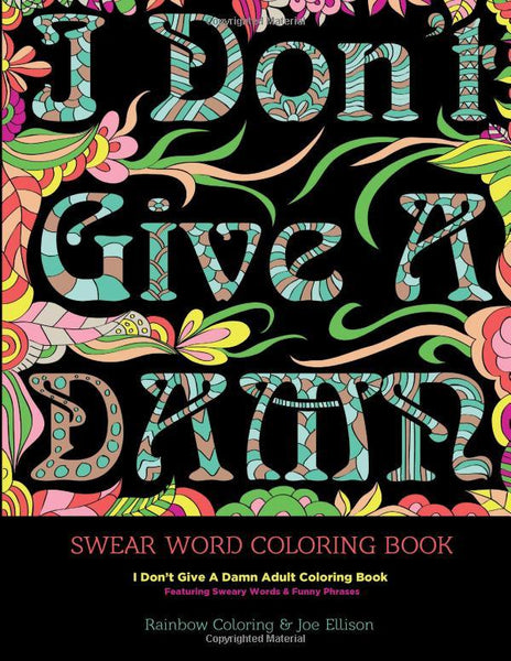 I Don't Give A Damn Adult Swear Word Coloring Book-GoGetGlam