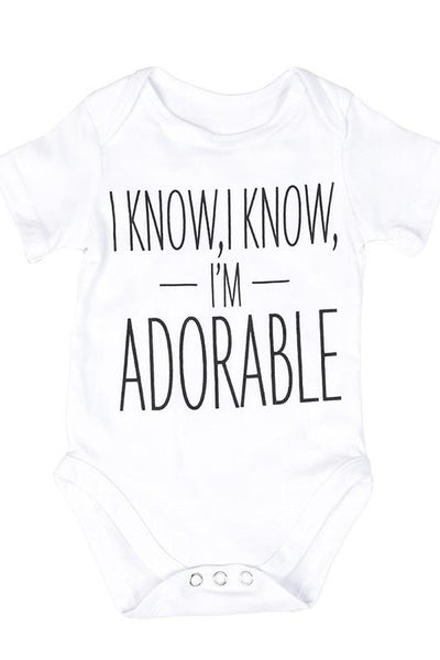 I know, I know, I'm Adorable Baby Onesie-GoGetGlam