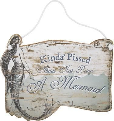 Kinda Pissed About Not Being A Mermaid Wooden Hang Sign - GoGetGlam Boho Style