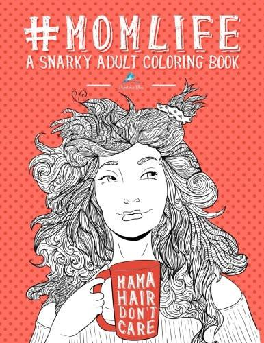 MOM LIFE A Snarky Adult Coloring Book - GoGetGlam Boho Style