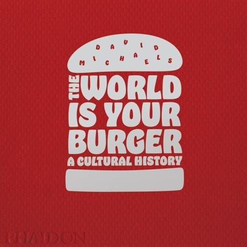 The World is Your Burger: A Cultural History Book - Boho Bohemian Decor