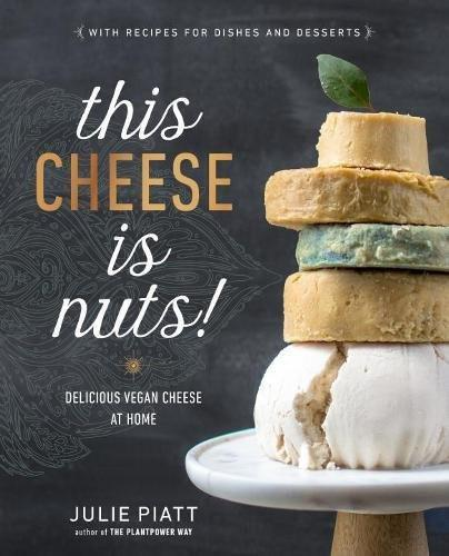 This Cheese is Nuts!: Delicious Vegan Cheese at Home - Boho Bohemian Decor