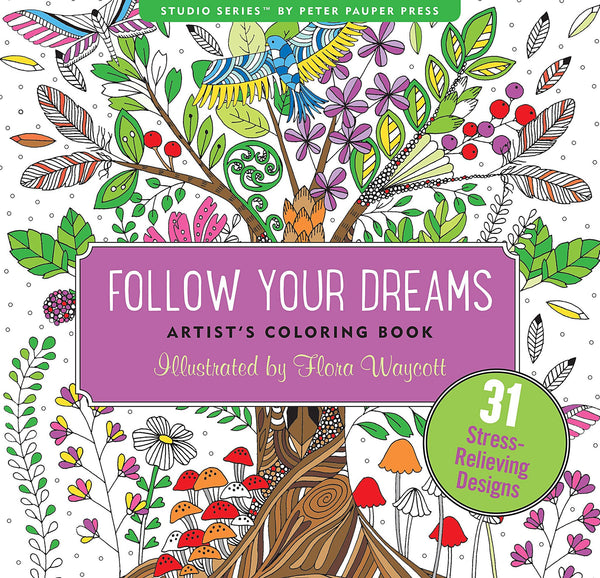 To Follow Your Dreams Anti-Stress Adult Coloring Book - Boho Bohemian Decor