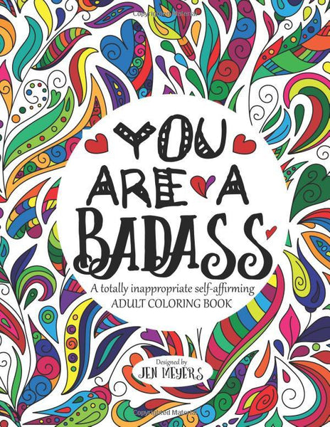 You are a Badass: A Totally Inappropriate Adult Coloring Book - GoGetGlam Boho Style