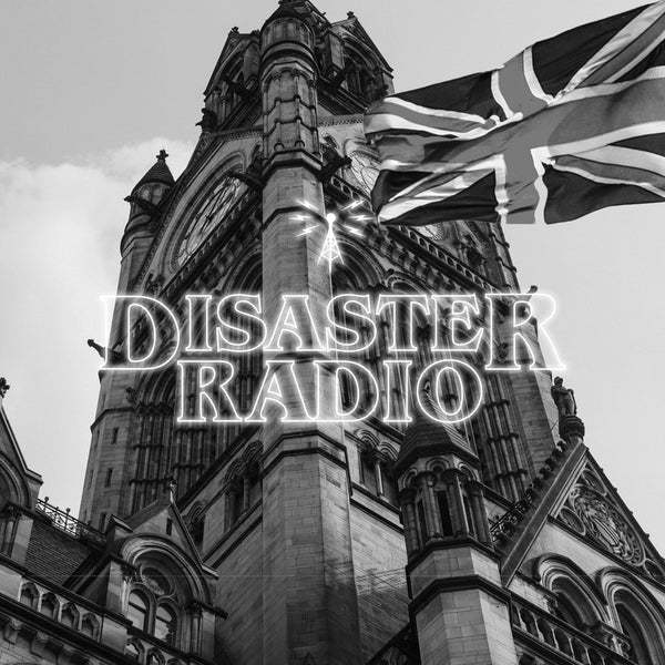 Disaster Radio - Songs by Bands from Manchester, UK