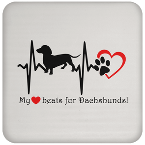 My Heart Beats For Dachshunds Coaster