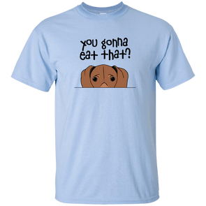 You Gonna Eat That YOUTH  Ultra Cotton T-Shirt