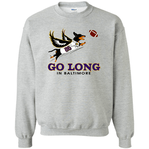 Go Long in Baltimore Crewneck Pullover Sweatshirt