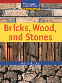 Bricks, Wood and Stones