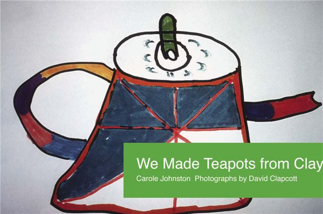 We Made Teapots from Clay