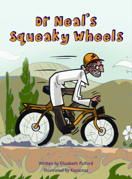 Dr Neal's Squeaky Wheels Teacher Guide