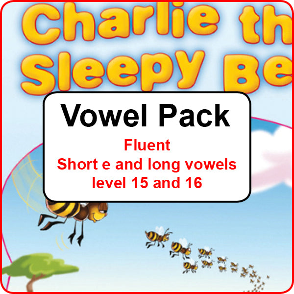 Vowel Pack - Fluent  Short e and long vowel sounds – level 15 and 16