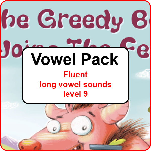 Vowel Pack - Fluent long vowel sounds – level 9