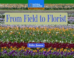 From Field to Florist