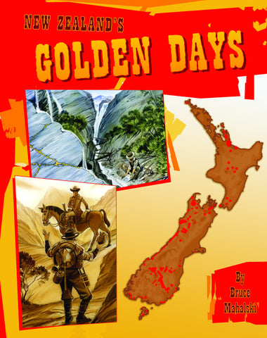 New Zealand's Golden Days