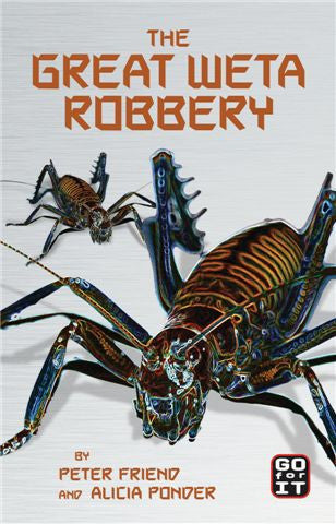 The Great Weta Robbery