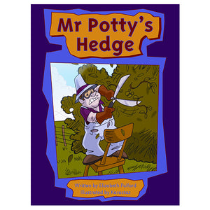 Mr Potty's Hedge