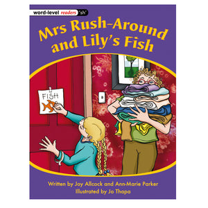 Mrs Rush-Around and Lily's Fish