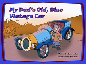My Dad's Old, Blue Vintage Car Teacher Guide