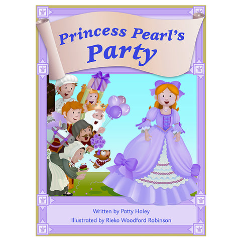 Princess Pearl's Party Teacher Guide