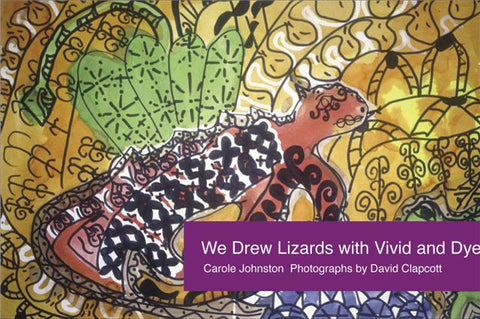 We Drew Lizards with Vivid and Dye