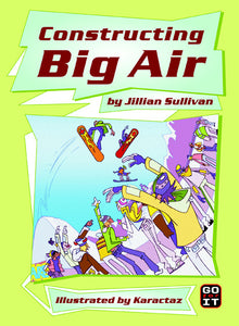 Constructing Big Air