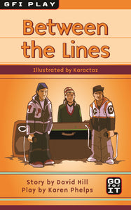 Between the Lines - Play