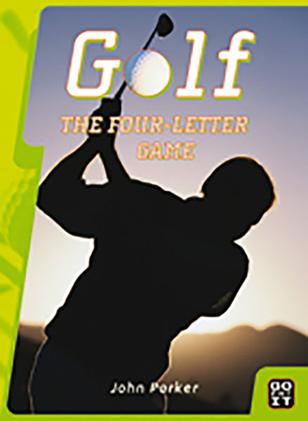 Golf - The Four Letter Word