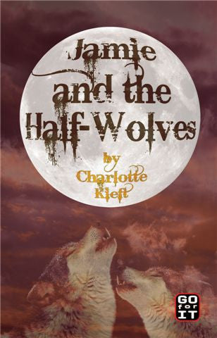 Jamie and the Half-Wolves