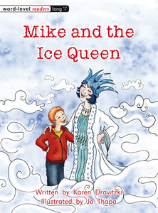 Mike and the Ice Queen