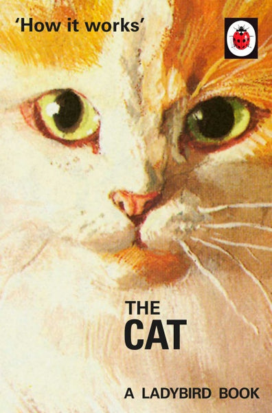 The Ladybird Book of How it Works: The Cat