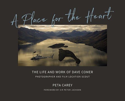 A Place for the Heart: The Life and Work of David Comer - Photographer and Film Location Scout