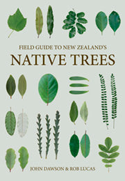 Field Guide to New Zealand's Native Trees - Revised Edition