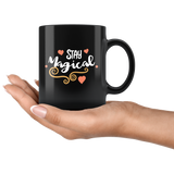 11 oz Black Ceramic Mug - Stay Magical