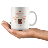 11 oz White Ceramic Mug - I Love You More Than I Can Bear