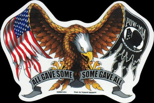 "All Gave Some - Some Gave All Decal Sticker 6"" - FREE SHIPPING"