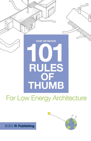 101 Rules of Thumb for Low Energy Architecture (PDF)