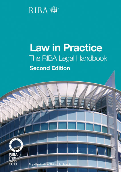 Law in Practice: The RIBA Legal Handbook (2nd edition) (PDF)