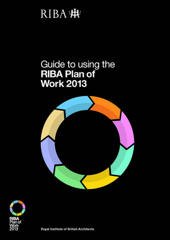 Guide to Using the RIBA Plan of Work 2013 (PDF)