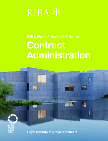 Contract Administration: RIBA Plan of Work 2013 Guide PDF)
