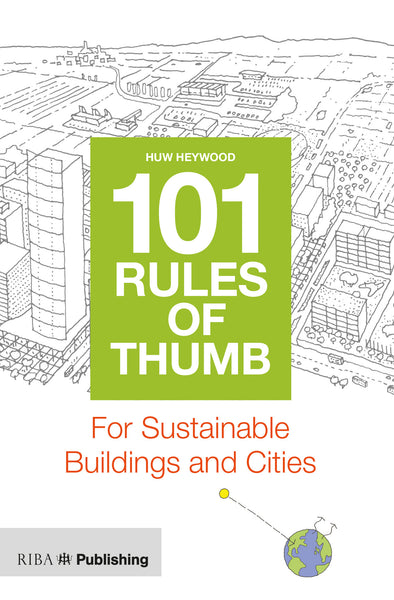 101 Rules of Thumb for Sustainable Buildings & Cities (PDF)