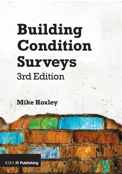 Building Condition Surveys (3rd edition) (PDF)