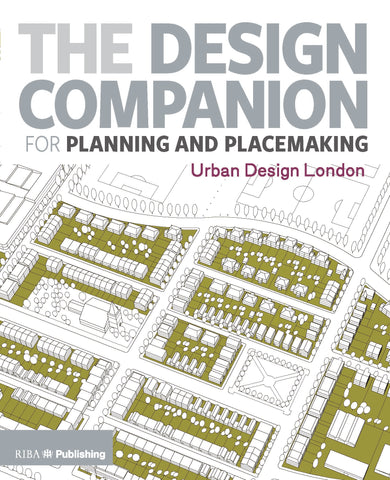 The Design Companion for Planning and Placemaking (PDF)