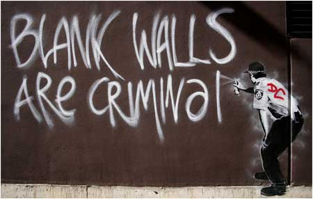 Banksy Blank Walls Are Criminal