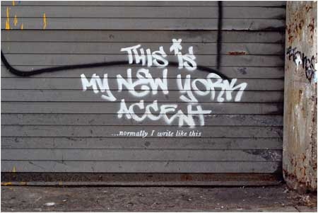 Banksy This Is My New York Accent Graffiti - New York, USA