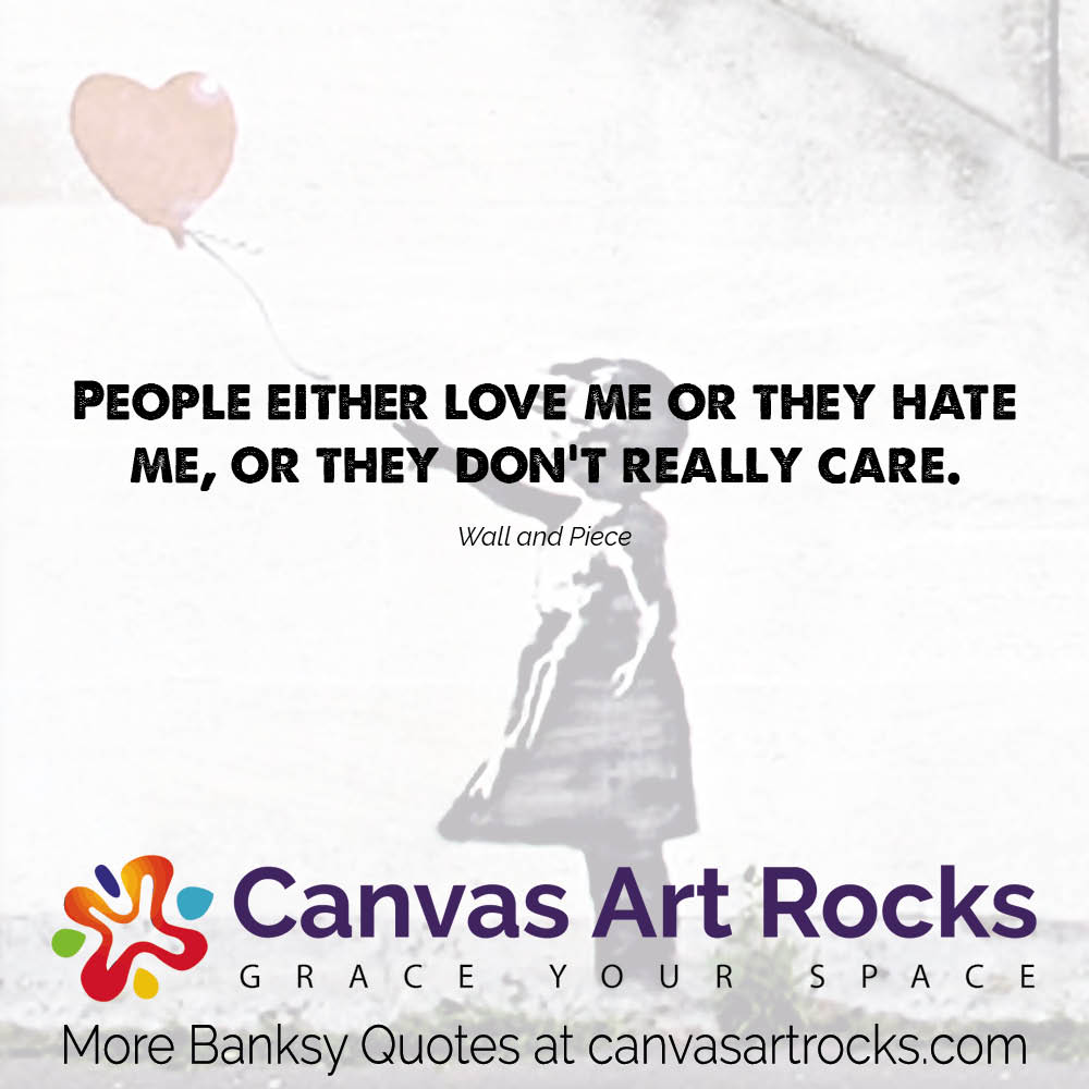 109 Never Before Seen Banksy Quotes And Sayings Canvas Art Rocks