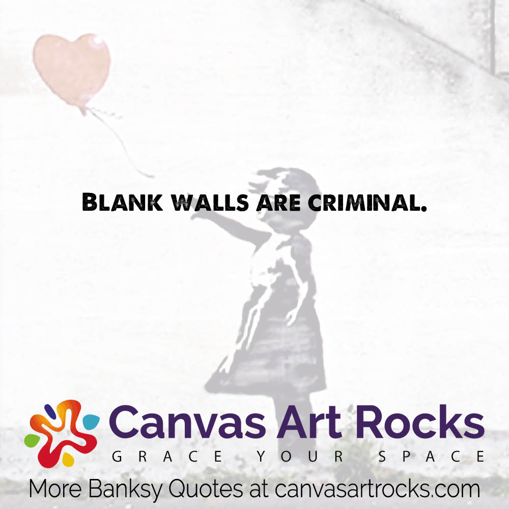 Blank walls are criminal.