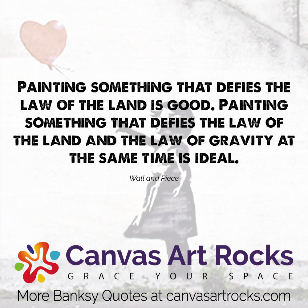 Painting something that defies the law of the land is good. Painting something that defies the law of the land and the law of gravity at the same time is ideal.