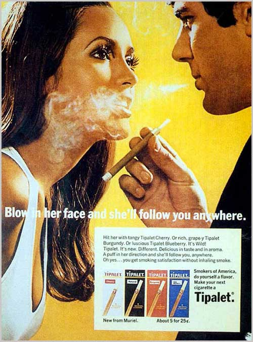 Blow in her face cigarette ad